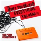 Don't You Believe Everything You Hear: The Punk Collection, Vol. 2