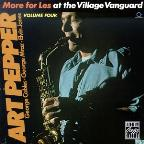 More for Les: At the Village Vanguard, Vol. 4