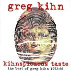 Kihnspicious Taste: The Best Of Greg Kihn 1975-86