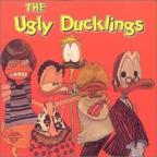 Ugly Ducklings