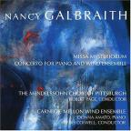 Galbraith: Missa Mysteriorum, Concerto for Piano and Winds