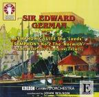 Edward German: Symphonic Suite; Symphony No. 2
