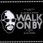 Walk On By: A Tribute To Black Moses