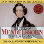 Mendelssohn In Words And Music