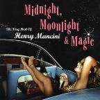 Midnight, Moonlight &amp; Magic: The Very Best of Henry Mancini