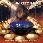 In Resonance: Overtone Chants and Singing Bowls