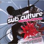 Sub Culture: Electronic Clubtunes, Vol. 4
