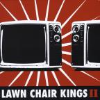 Lawn Chair Kings II