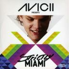 Avicii Presents: Strictly Miami 2011