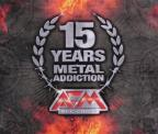 15 Years Metal Addiction