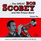Great Bob Scobey & His Frisco Band Vol. 2