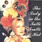 Lady in the Tutti Frutti Hat: Carmen Miranda on Films & Airshots