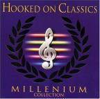 Hooked On Classics ; Millenium Collection