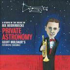 Private Astronomy: A Vision of the Music of Bix Beiderbecke