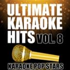 Ultimate Karaoke Hits, Vol. 8