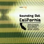 California Composers: Sounding Out California