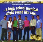 ...A High School Musical Might Sound Like This