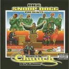Bigg Snoop Dogg Presents: Welcome To Tha Chuuch - Da Album