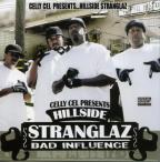 Stranglaz Bad Influence