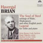 Havergal Brian: The Soul of Steel; Legend