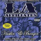 La Affiliates Hustlin' & Bangin' Vol. 1