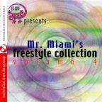 Mr. Miami's Freestyle Collection 4
