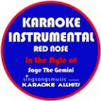 Red Nose (In The Style Of Sage The Gemini) [karaoke Instrumental Version] - Single