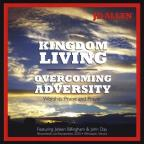 Kingdom Living: Overcoming Adversity