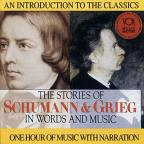 Stories of Schumann and Grieg