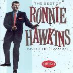 Best of Ronnie Hawkins & the Hawks