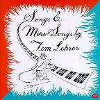 Songs &amp; More Songs by Tom Lehrer