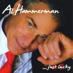Al Hammerman, Just Lucky