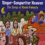 Singer-Songwriter Heaven: The Songs Kevin Faherty