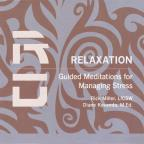 Relaxation: Guided Meditations for Managing Stress