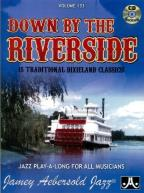 Down By the Riverside: 15 Traditional Dixieland Classics!