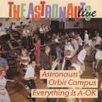 Everything Is A-OK!/Astronauts Orbit Campus