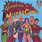 Adventures of Mumbo Gumbo