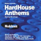 Nukluez Presentz: Hard House Anthems