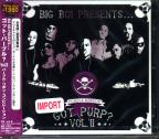 Big Boi Presents Got Purp Vol. 2 - Big Boi Presents Got Purp