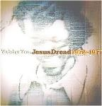 Vol. 2 - Jesus Dread 1972 - 77