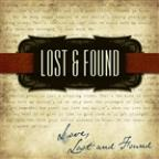 Love, Lost and Found