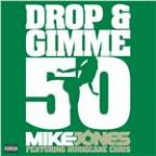 Drop & Gimme 50 [feat. Hurricane Chris] (2-Track DMD Single)