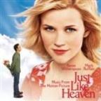 Just Like Heaven - Music From The Motion Picture