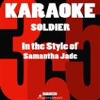 Soldier (In The Style Of Samantha Jade) [karaoke Version] - Single