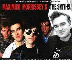 Maximum Morrissey & the Smiths