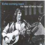 Echo Coming Back: The Best of Mike Heron