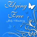 Flying Free (Gentle Gifts for the Child)