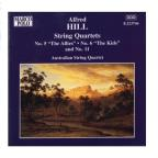 "Alfred Hill: String Quartets Nos. 5 ""The Allies"", 6 ""The Kids"" & 11"