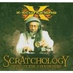 Scratchology: Mixed By The X-Ecutioners