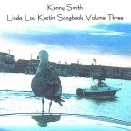 Linda Lou Kestin Songbook Volume Three
